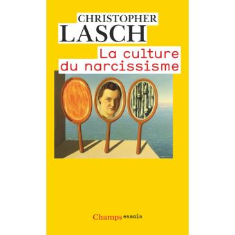 Fiche de lecture : La culture du narcissisme, Christopher Lasch